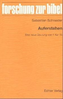Auferstehen als Buch von Sebastian Schneider