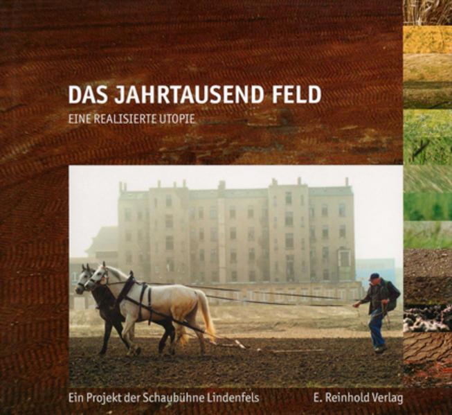 Das Jahrtausend Feld als Buch von René Reinhardt, Antje Oegel