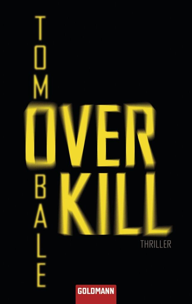 Overkill als eBook von Tom Bale