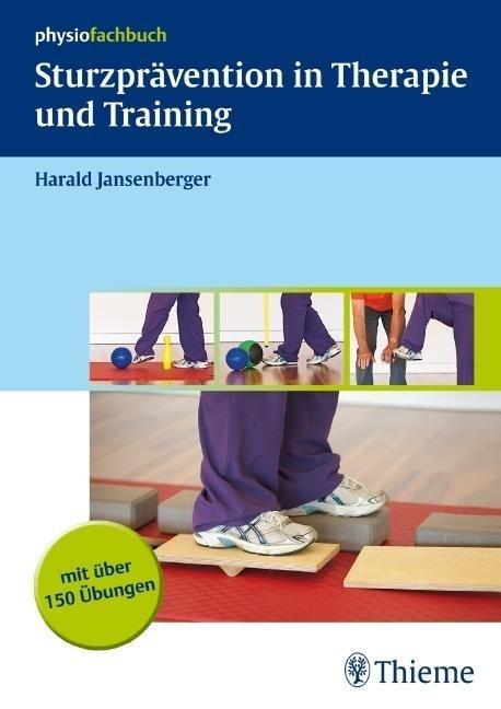 Sturzprävention in Therapie und Training als Buch von Harald Jansenberger