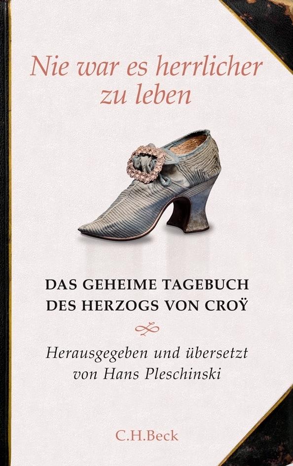Nie war es herrlicher zu leben als Buch von Hans Pleschinski