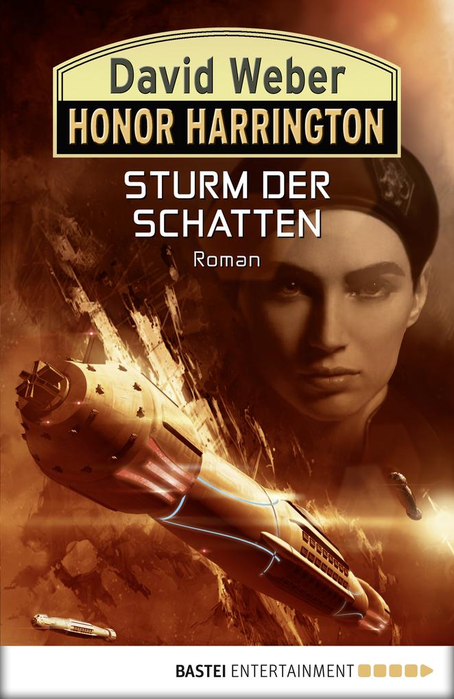 Honor Harrington 22. Sturm der Schatten als eBook von David Weber