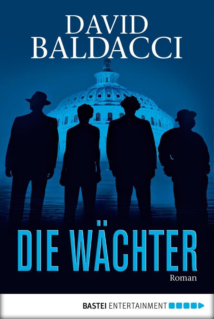 Die Wächter als eBook von David Baldacci
