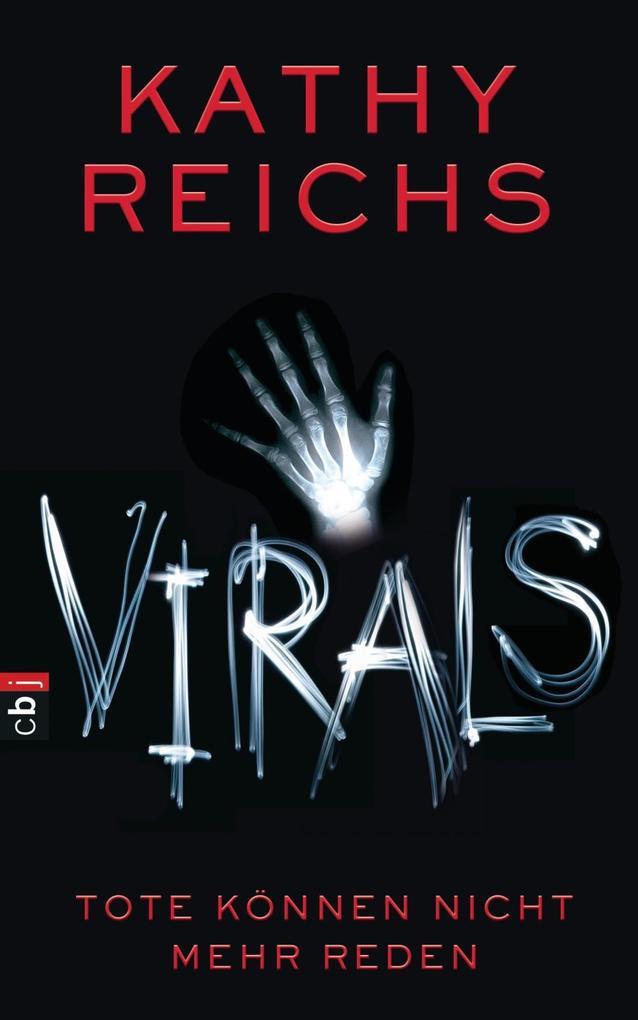 VIRALS - Tote können nicht mehr reden als eBook von Kathy Reichs