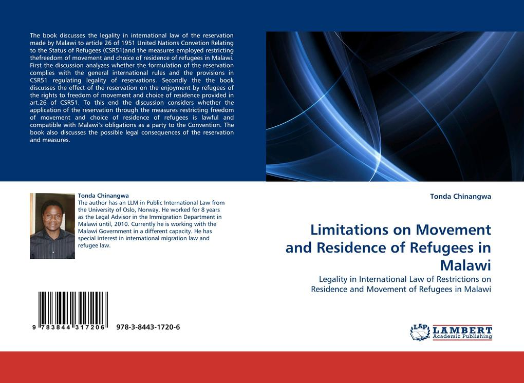 Limitations on Movement and Residence of Refugees in Malawi als Buch von Tonda Chinangwa