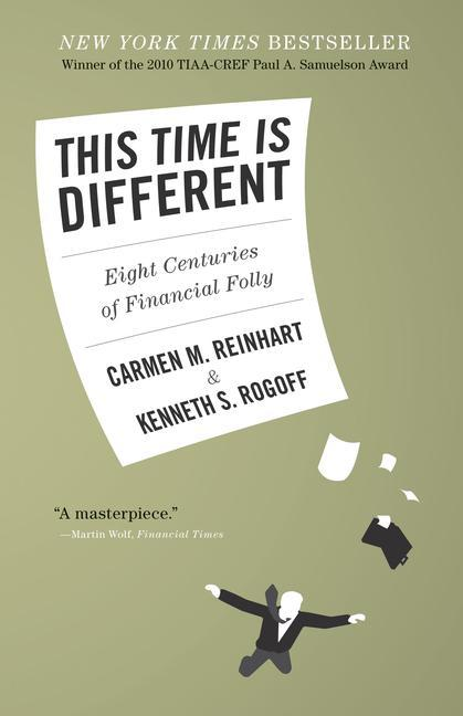 This Time is Different als Buch von Carmen M. Reinhart, Kenneth S. Rogoff