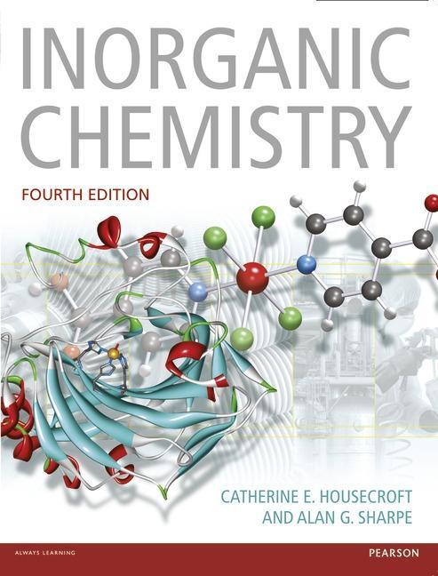 Inorganic Chemistry als Buch von Catherine E. Housecroft, Alan G. Sharpe