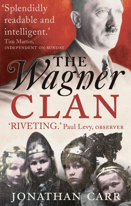 The Wagner Clan als eBook von Jonathan Carr