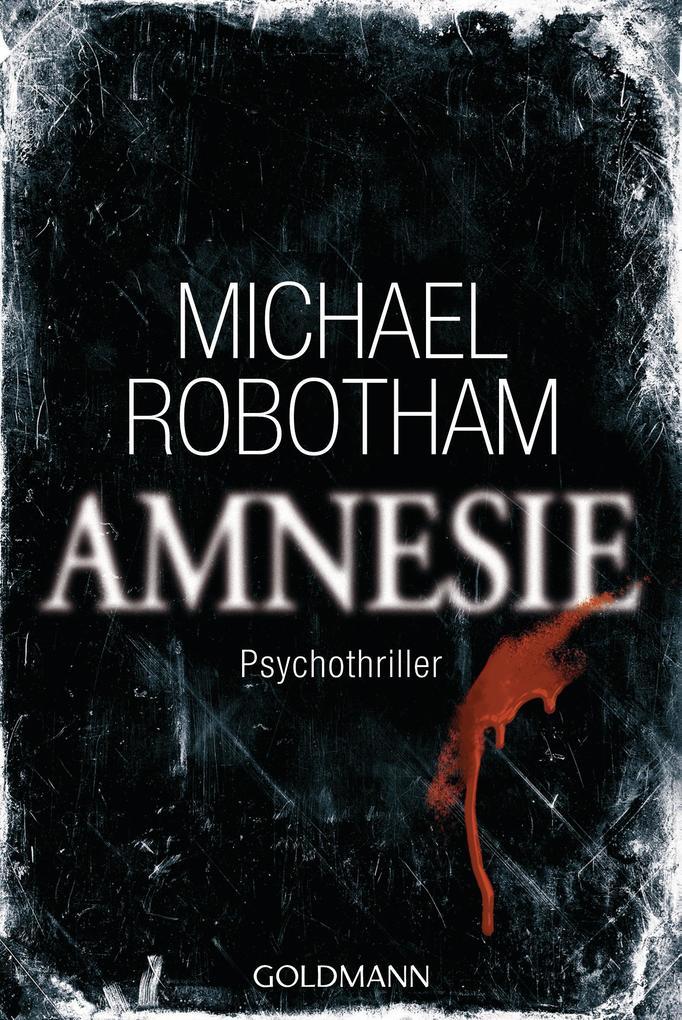 Amnesie als eBook von Michael Robotham