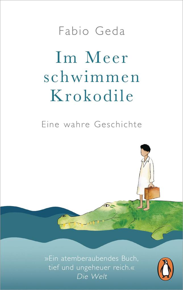 Im Meer schwimmen Krokodile - als eBook von Fabio Geda