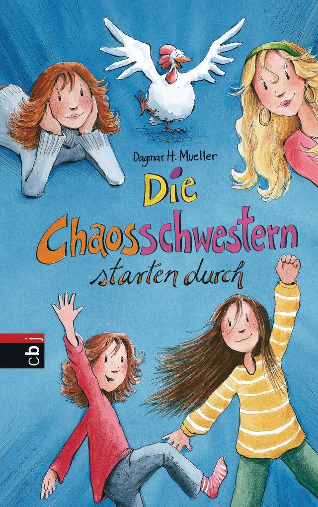 Die Chaosschwestern starten durch als eBook von Dagmar H. Mueller