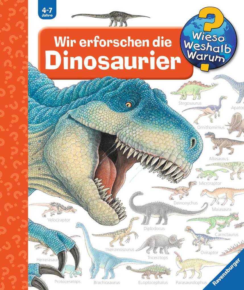 Wir erforschen die Dinosaurier als Buch von Angela Weinhold