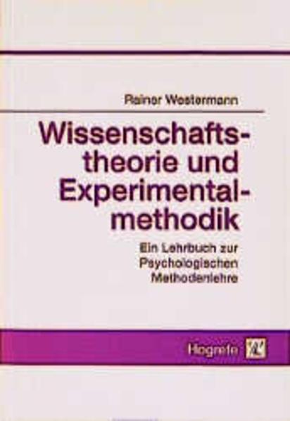 Wissenschaftstheorie und Experimentalmethodik als Buch von Rainer Westermann