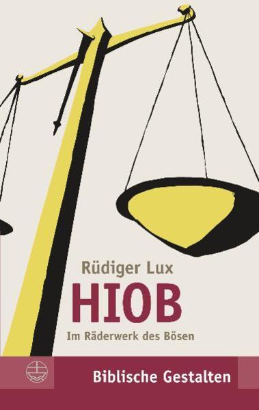 Hiob als Buch von Rüdiger Lux