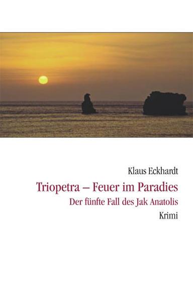 Triopetra - Feuer im Paradies als Taschenbuch von Klaus Eckhardt