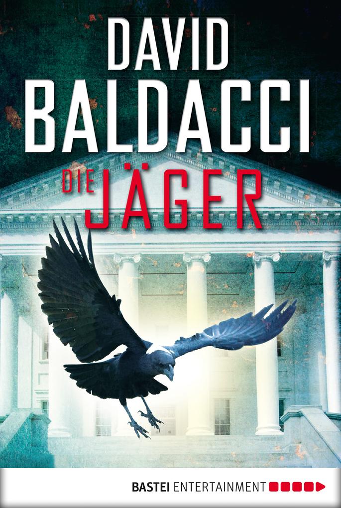 Die Jäger als eBook von David Baldacci