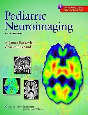 Pediatric Neuroimaging als Buch von A. James Barkovich