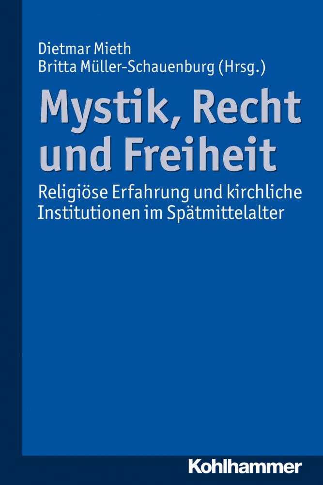 Mystik, Recht und Freiheit als Buch von