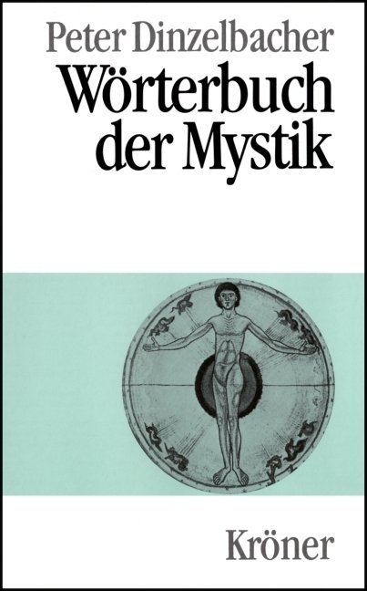 Wörterbuch der Mystik als Buch von Peter Dinzelbacher
