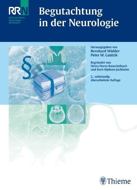 Begutachtung in der Neurologie als Buch von Bernhard Widder, Peter Gaidzik