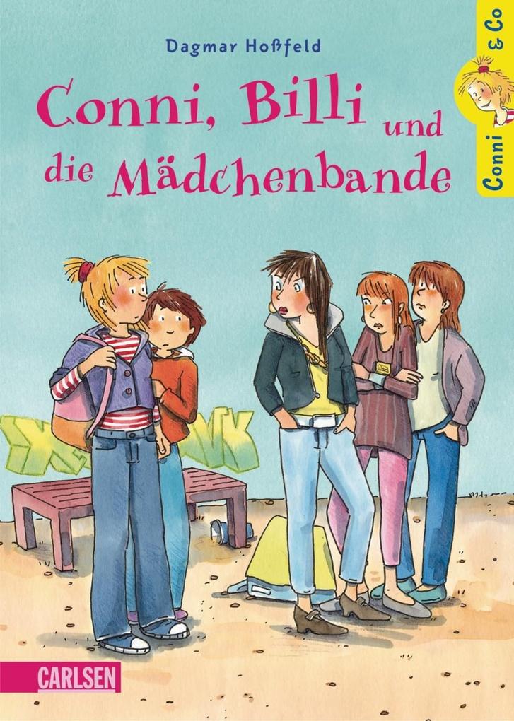 Conni & Co 5: Conni, Billi und die Mädchenbande als eBook von Dagmar Hoßfeld