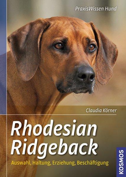 Rhodesian Ridgeback als Buch von Claudia Körner
