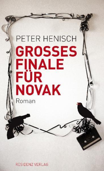 Großes Finale für Novak als Buch von Peter Henisch