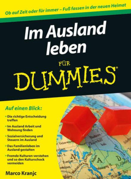 Im Ausland leben für Dummies als Buch von Marco Kranjc