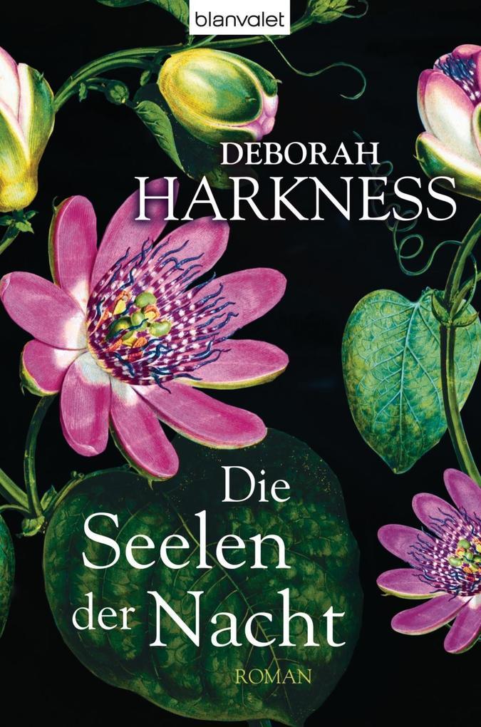 Die Seelen der Nacht als Buch von Deborah Harkness