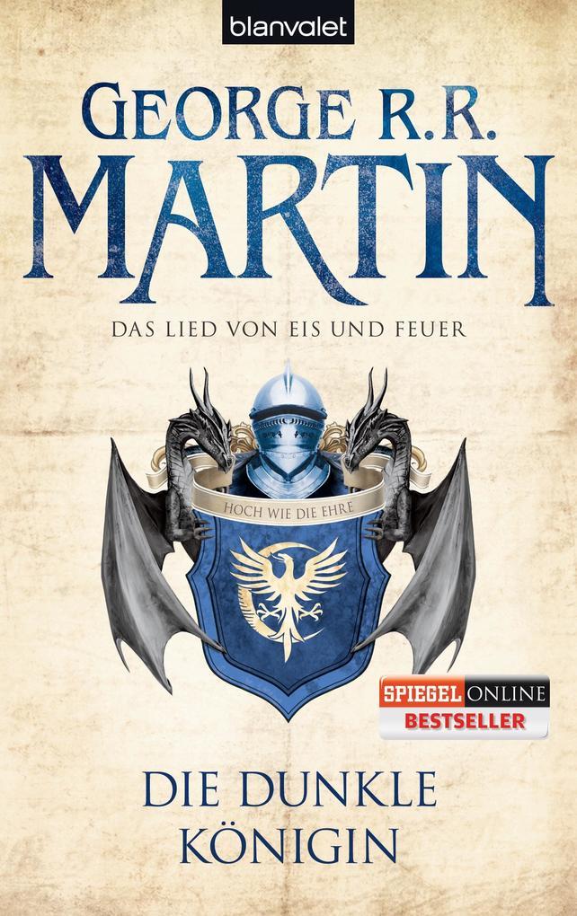 Das Lied von Eis und Feuer 08. Die dunkle Königin als Taschenbuch von George R. R. Martin