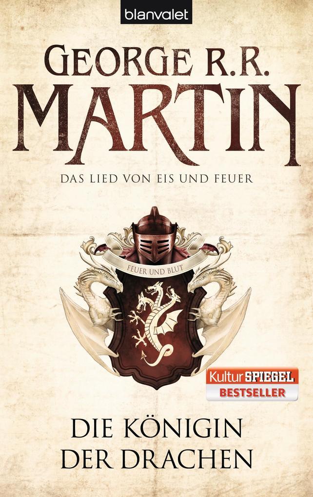 Das Lied von Eis und Feuer 06. Die Königin der Drachen als Taschenbuch von George R. R. Martin