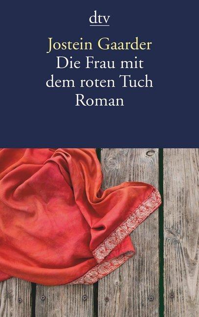 Die Frau mit dem roten Tuch als Taschenbuch von Jostein Gaarder