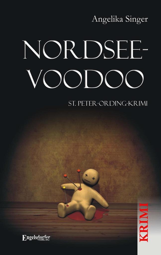 Nordsee-Voodoo. St. Peter-Ording-Krimi als eBook von Angelika Singer