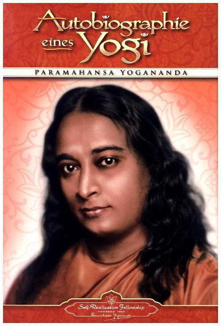 Autobiographie eines Yogi als Buch von Paramahansa Yogananda