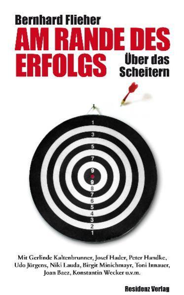 Am Rande des Erfolgs als Buch von Bernhard Flieher