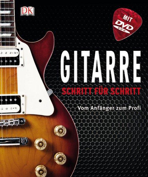Gitarre Schritt für Schritt als Buch von Jason Sidwell, Jamie Dickson