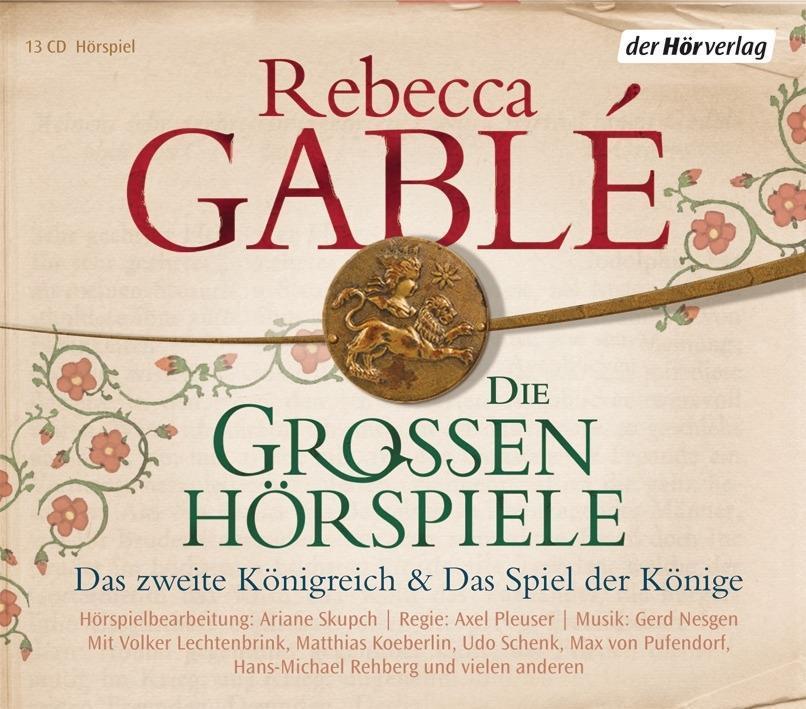 Die großen Hörspiele als Hörbuch CD von Rebecca Gablé, Axel Pleuser