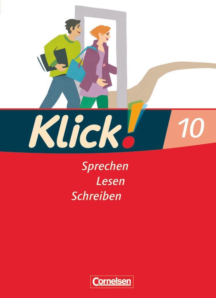 Klick Deutsch 10. Schuljahr. Schülerbuch. Westliche Bundesländer als Buch von Isabell Naumann Barbara Maria Naumann Jana Krüss Nicole Görbing ...