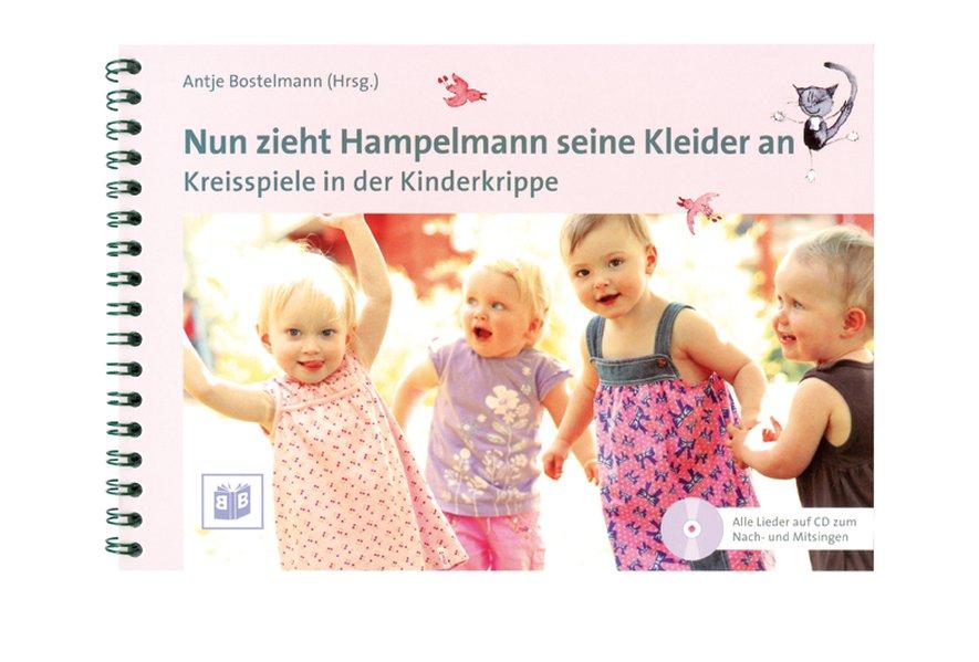 Nun zieht Hampelmann seine Kleider an als Buch von Antje Bostelmann, Michael Fink, Friderike Bostelmann