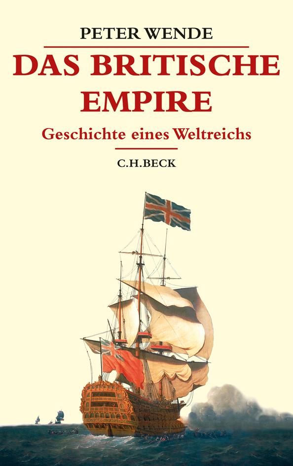Das Britische Empire als Buch von Peter Wende