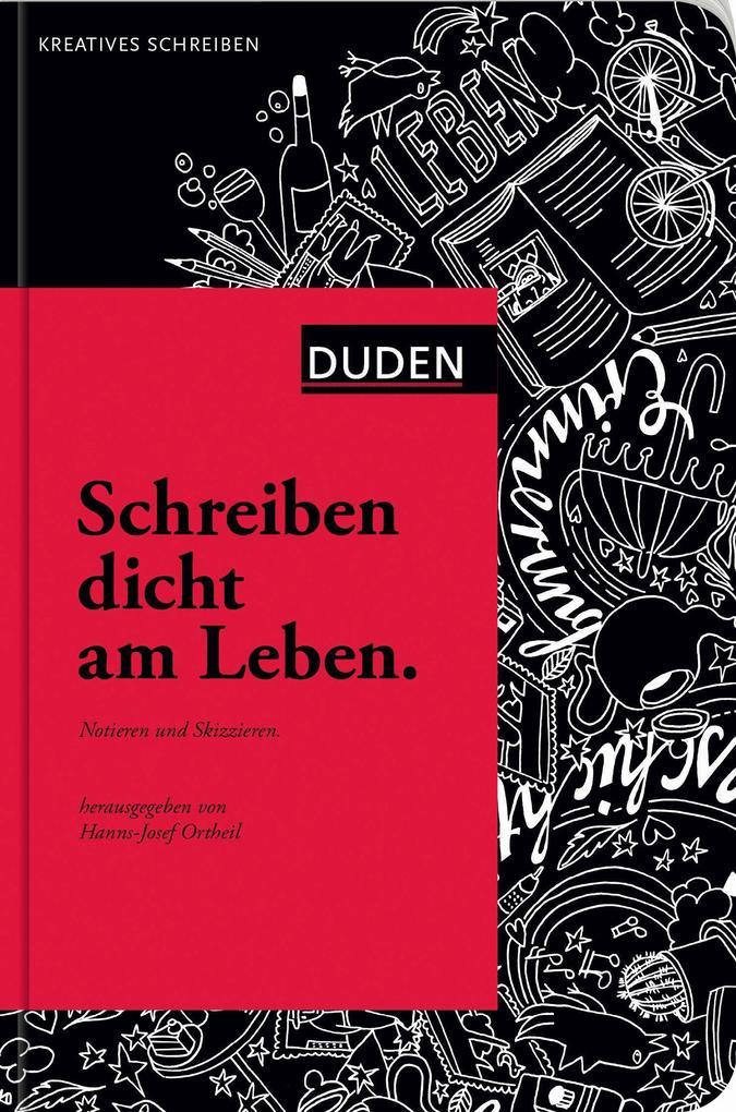 Schreiben dicht am Leben als Buch von Hanns-Josef Ortheil