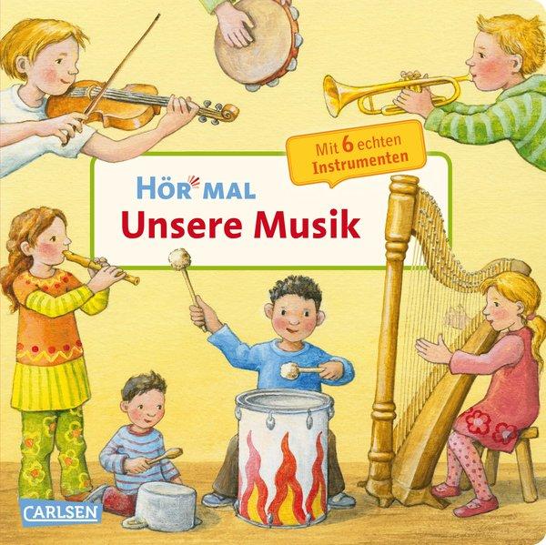 Hör mal: Unsere Musik als Buch von Anne Möller
