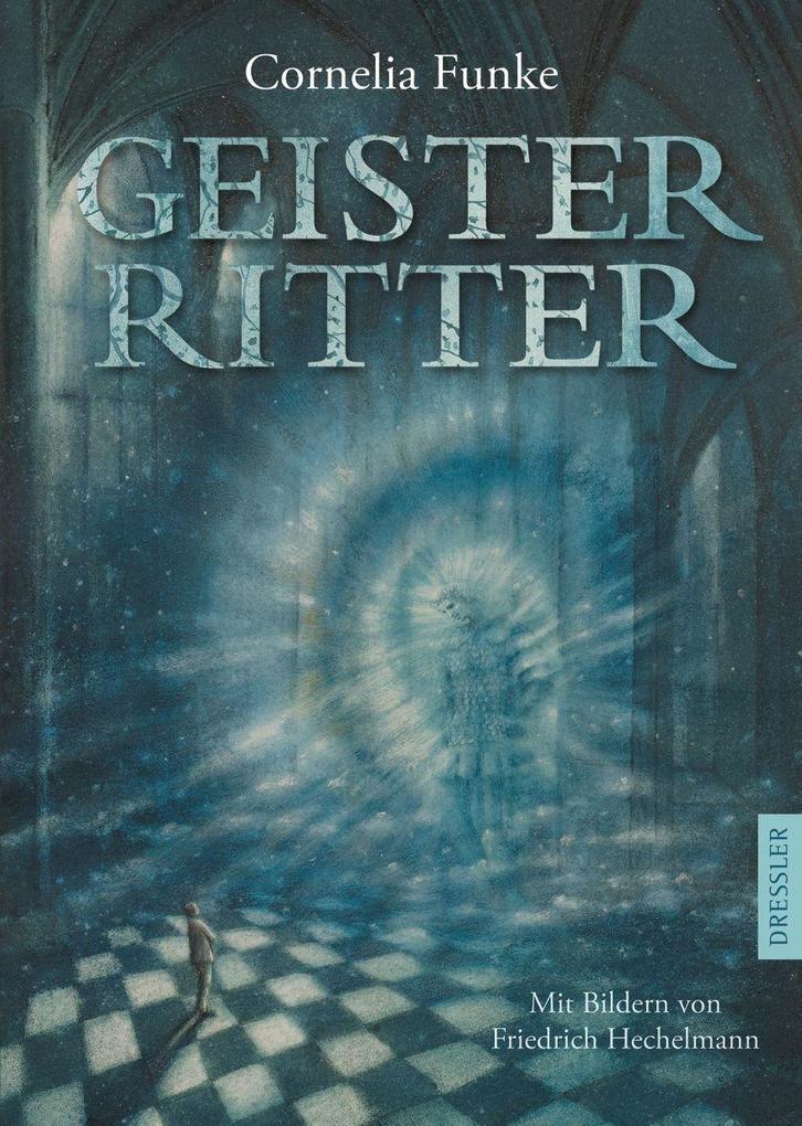 Geisterritter als Buch von Cornelia Funke