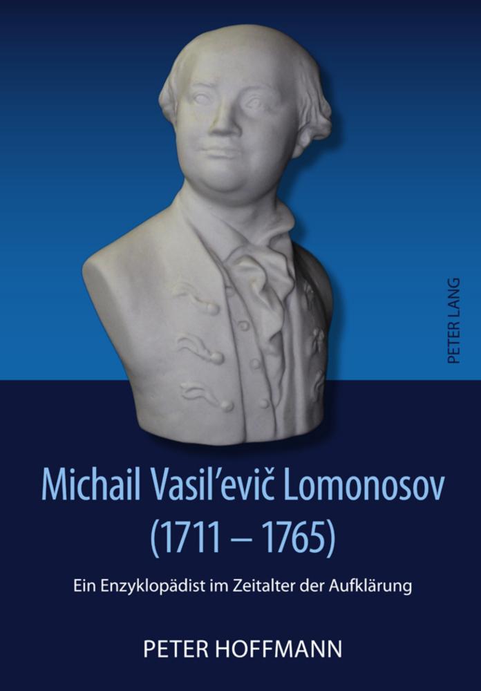 Michail Vasil'evic Lomonosov (1711-1765) als Buch von Peter Hoffmann