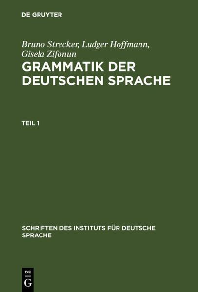 Grammatik der deutschen Sprache als Buch von Gisela Zifonun, Ludger Hoffmann, Bodo Strecker