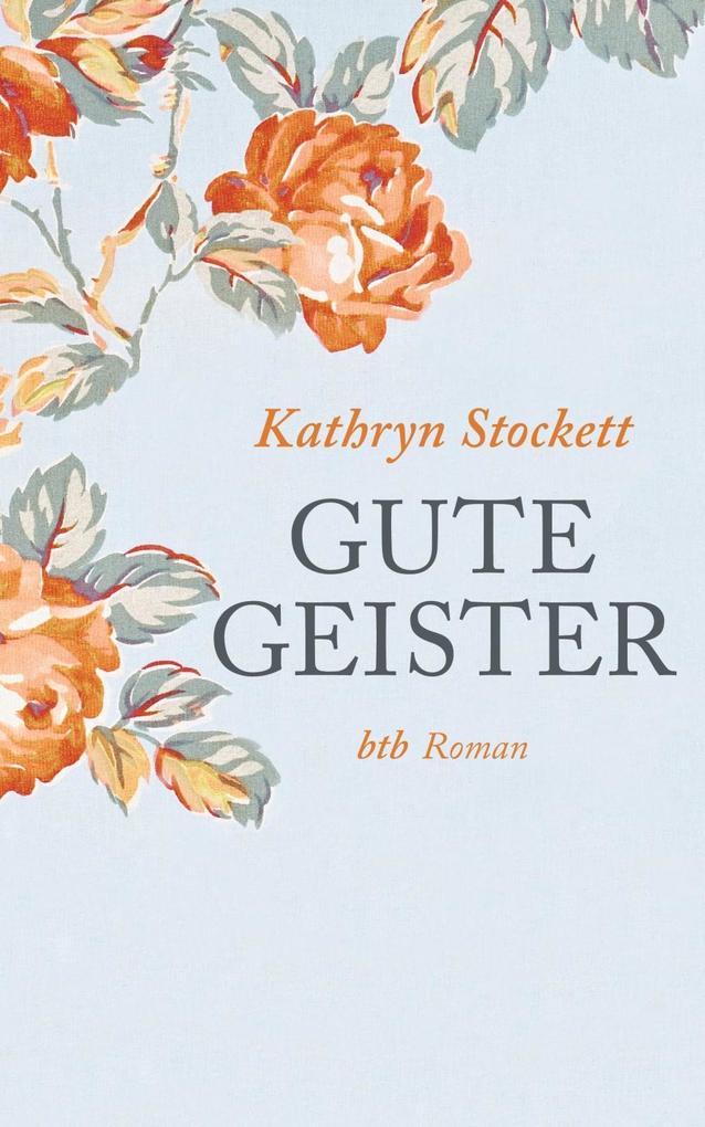 Gute Geister als eBook von Kathryn Stockett