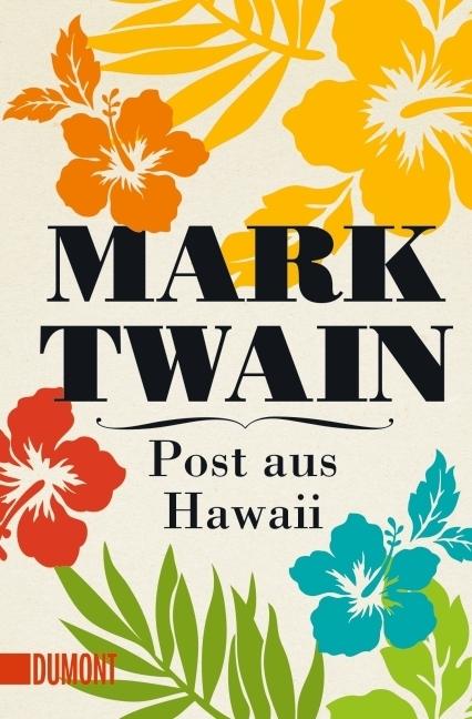 Post aus Hawaii als Taschenbuch von Mark Twain
