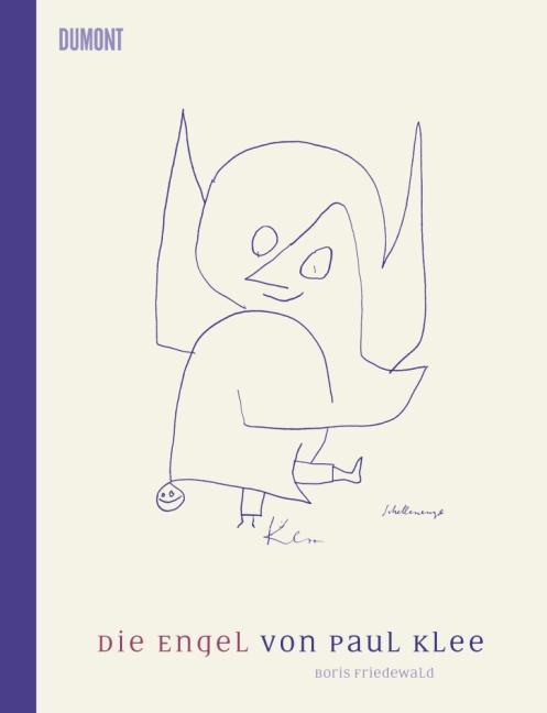 Die Engel von Paul Klee als Buch von Boris Friedewald, Paul Klee