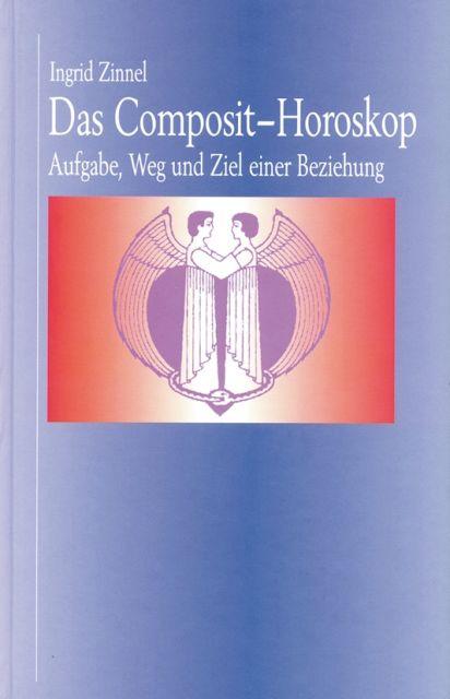 Das Composit-Horoskop als Buch von Ingrid Zinnel