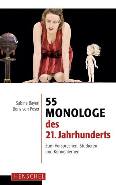 55 Monologe des 21. Jahrhunderts als Buch von